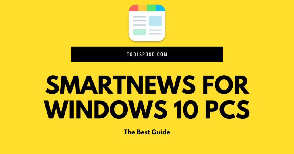SmartNews for Windows 10 PCs