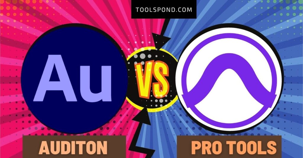Audition vs Pro Tools