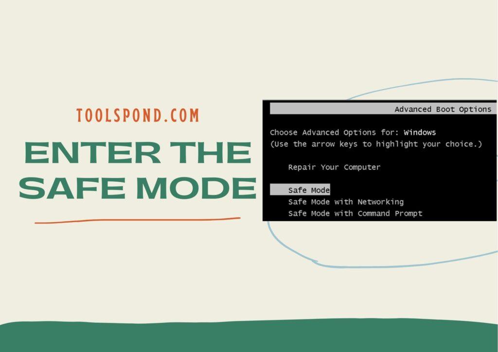 Entering the Safe Mode