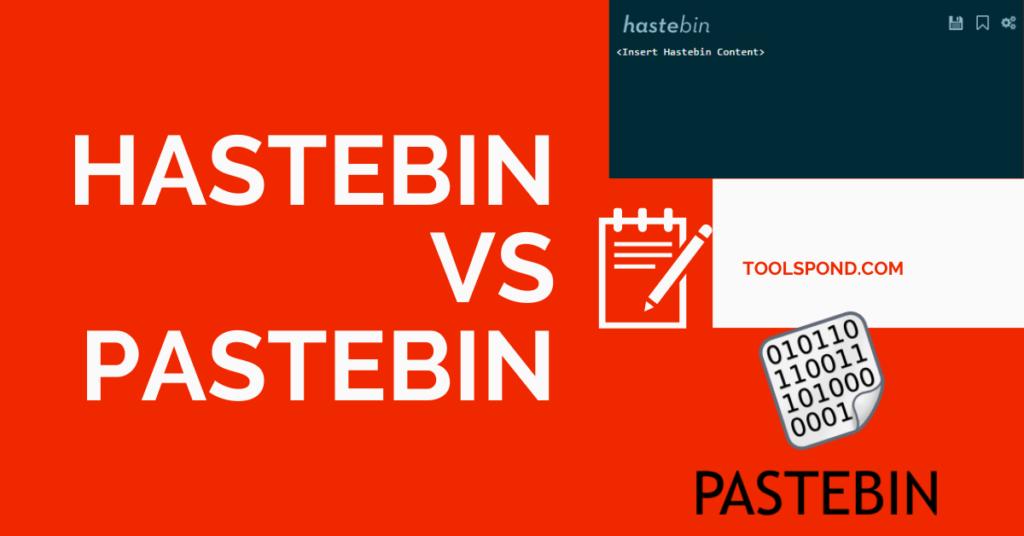 Hastebin vs Pastebin