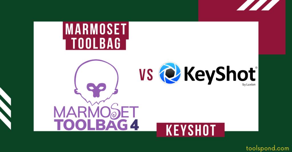Marmoset Toolbag vs Keyshot