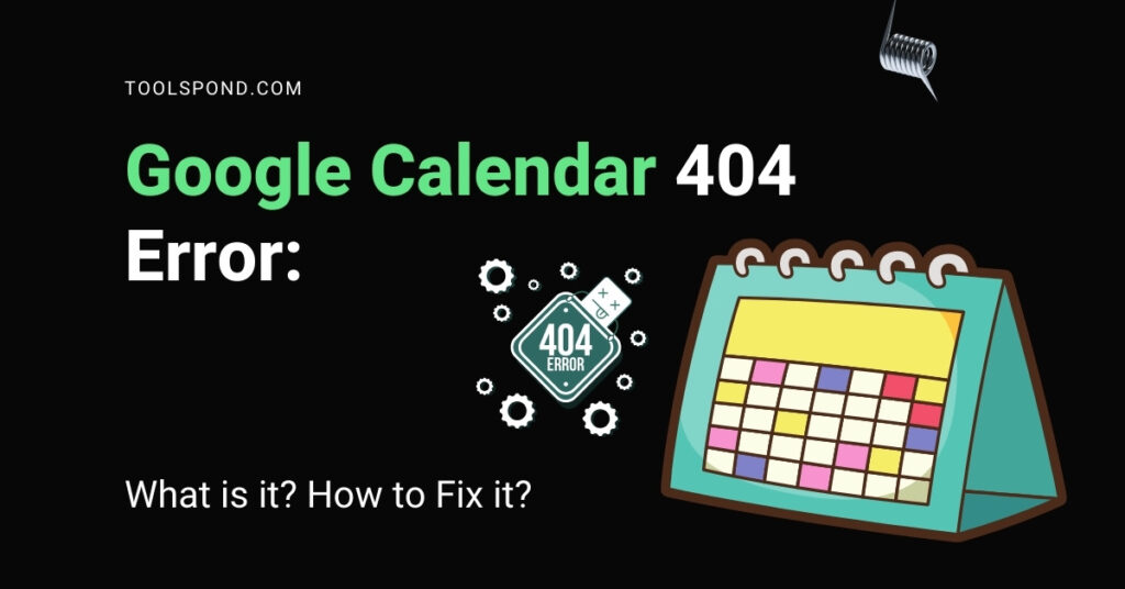 Google Calendar 404 Error