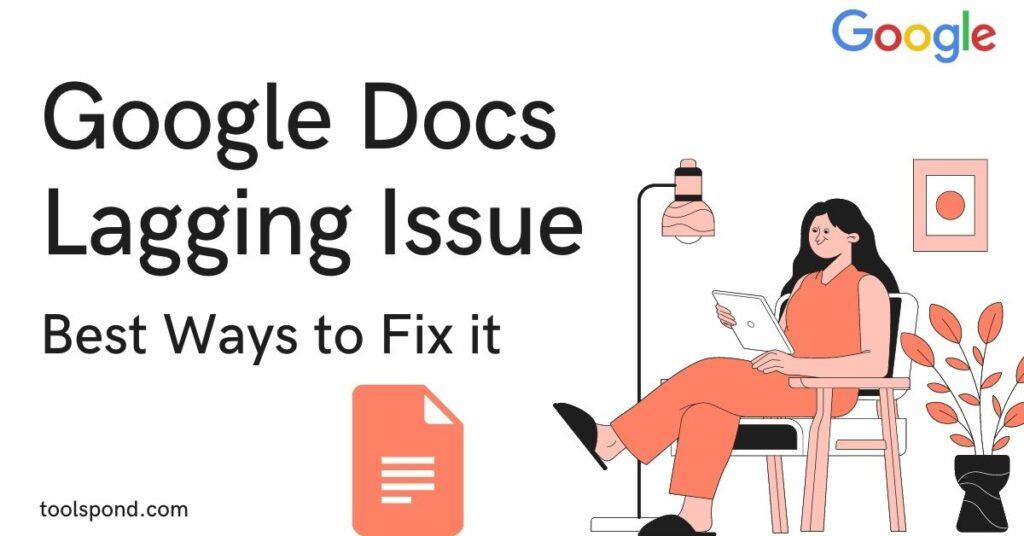 Google Docs Lagging