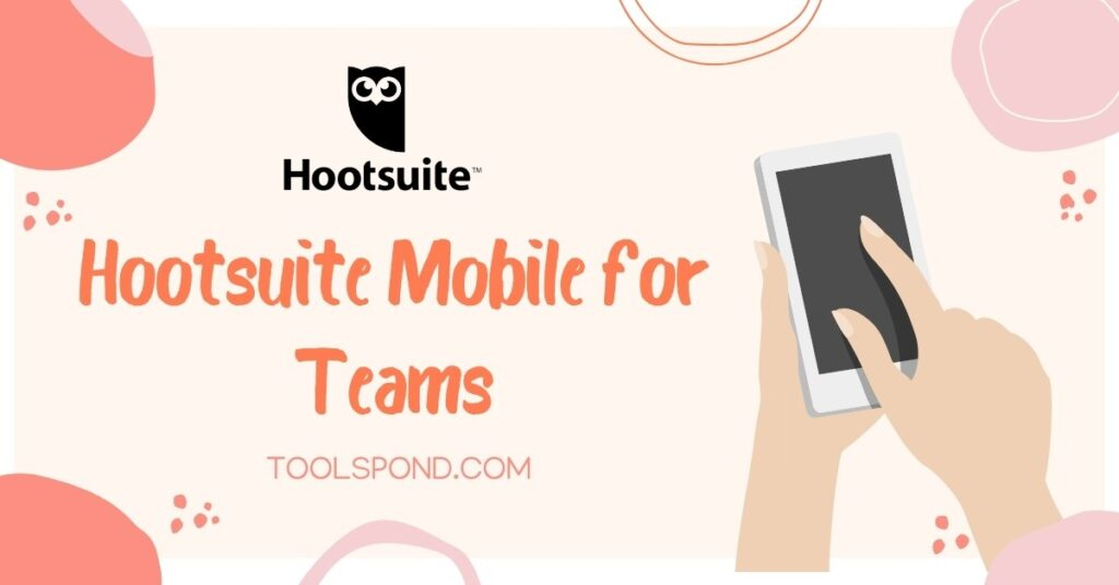 Hootsuite Mobile for Teams