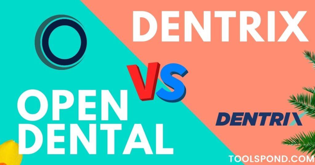 Open Dental vs Dentrix