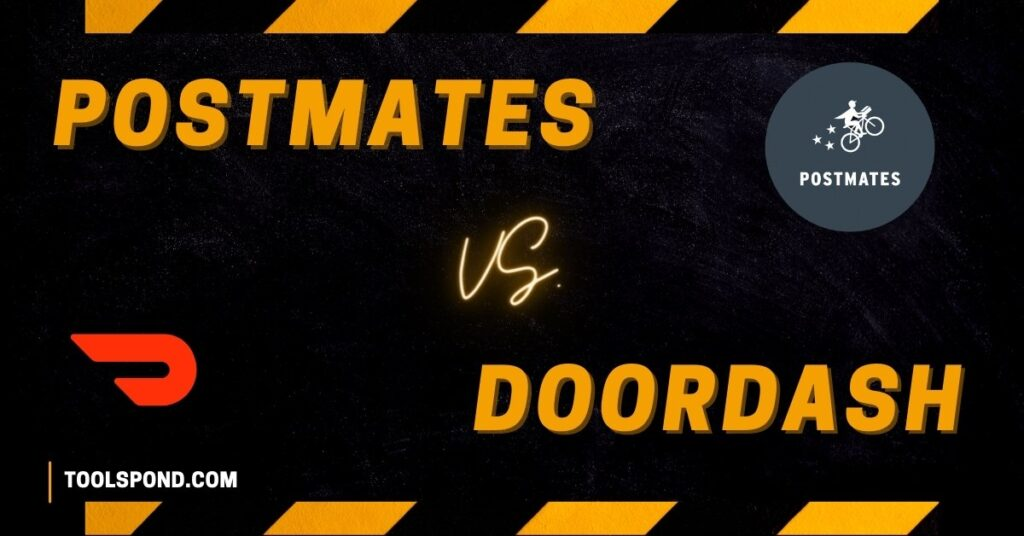 Postmates Vs Doordash