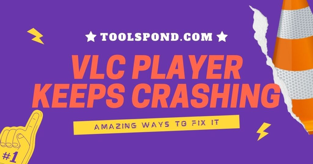 VLC Player keeps Crashing Windows 10
